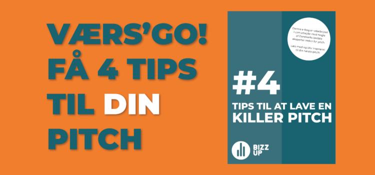 4 tips til din killer pitch